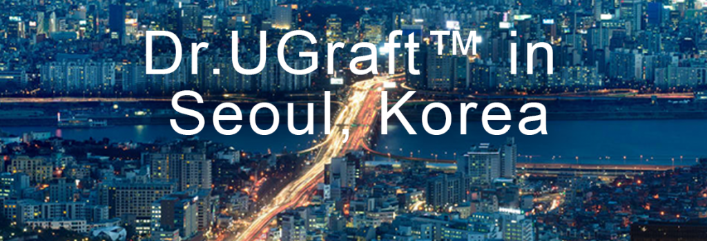 Dr.UGraft in Seoul, Korea.